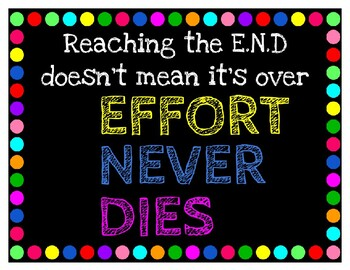 Rainbow Poster-END Effort Never Dies