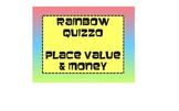 Rainbow QUIZZO: Place Value & Money