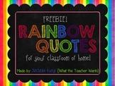 Rainbow Quotes {Freebie!}