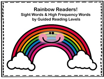 Rainbow Readers:  High Frequency & Sight Words by Guided Reading Level