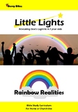 Rainbow Realities - Little Lights Sunday School Curriculum