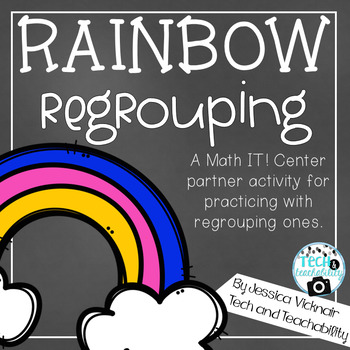 Rainbow Regrouping: A March Math Center for Regrouping (ad