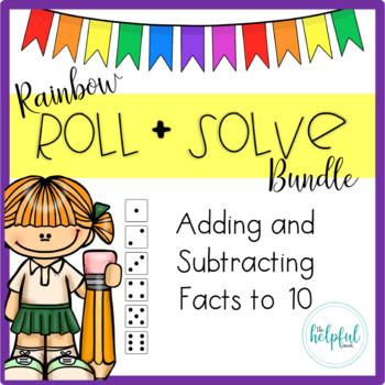 Rainbow Roll + Solve - Math Facts to 10 (BUNDLED SET - NO PREP!)