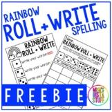 Rainbow Spelling - Roll + Write - FREEBIE