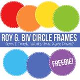 Rainbow Roy G Biv Digital Frames FREEBIE