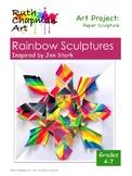 Rainbow Sculptures Inspired by Jen Stark: Art Lesson for G