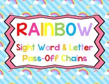 Rainbow Sight Word and Letter Pass-Off Chains