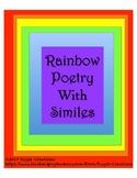 Rainbow Simile Poem