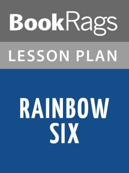 Rainbow Six Lesson Plans