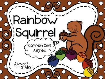 Rainbow Squirrel Emergent Reader & Centers