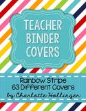 Rainbow Stripe Teacher Binder Covers - 63 Different Covers
