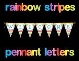 Rainbow Stripes Pennant Letters