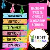 Rainbow Tassel Spanish Google Classroom Banners/Headers