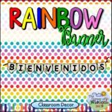 """Rainbow Themed """"Bienvenidos"""" - Banderín de Bienvenidos de Arcoíris"""