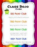 Rainbow Themed ClassDojo Points Clubs