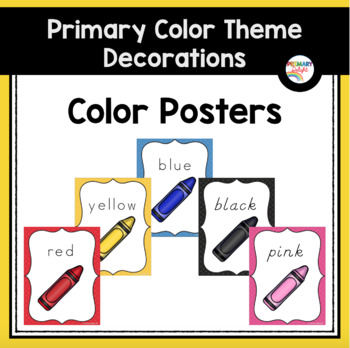 Primary Colors: Color Posters (Rainbow Theme Classroom Decorations)