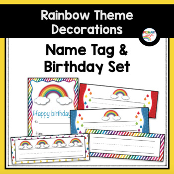 Rainbow Themed Classroom Decorations: Tags and Birthdays