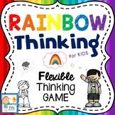 Rainbow Thinking: FLEXIBLE THINKING GAME for Rigid Black o