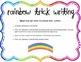 Rainbow Trick Writing Center