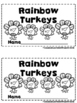 Rainbow Turkeys  (A Sight Word Emergent Reader and Teacher Lap Book)