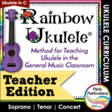 Rainbow Ukulele - Teacher Packet - Ukulele Curriculum Less