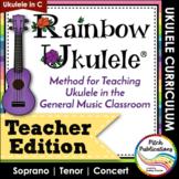 Rainbow Ukulele - Teacher Packet - Ukulele Curriculum Less