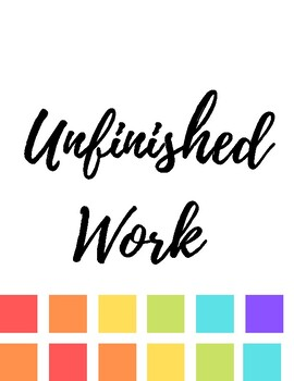 Rainbow Unfinished Work Poster