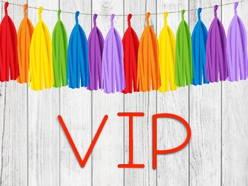 Rainbow VIP Sign