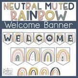 Rainbow Welcome Banner, Muted Rainbow, Neutral Rainbow