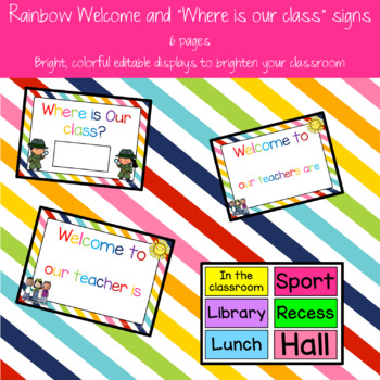 """Rainbow Welcome and """"Where is our class"""" signs"""