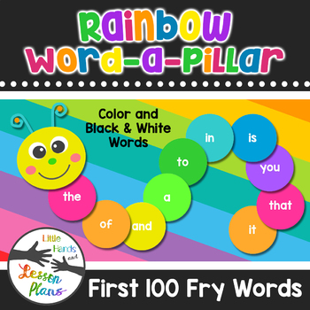 Rainbow Word-a-Pillar Featuring the First 100 Fry Words / Color and B&W