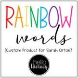 Rainbow Words - Custom Product for Sarah Orton
