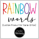 Rainbow Words - Custom Product for Sarah Orton