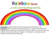 Rainbow Words - a CVC word building activity