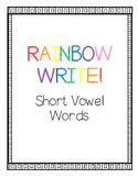 Rainbow Write Short Vowel Words