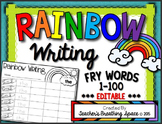Rainbow Writing --- Fry Words 1-100 With EDITABLE Pages   Distance Learning