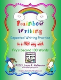 """20 """"Rainbow Writing"""" Practice Pages for Fry's SECOND 100 Sight Words"""