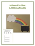 Rainbow and Pot of Gold: St. Patrick's Day Art Activity