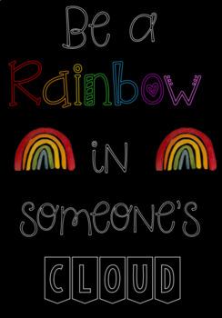 Rainbow in someone's cloud Classroom Display