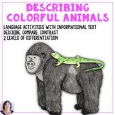 Informational Text Animals of the Rainbow Adapted Book for