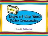 Rainbow/Tye Dye Themed Days of the Week File Folder Organization