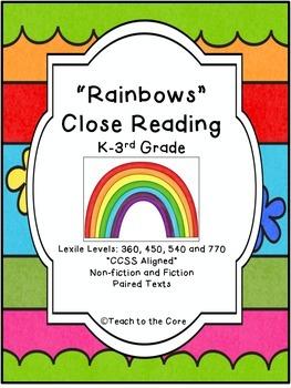 """Rainbows"" Close Reading - K-3rd Grade - **CCSS Aligned"