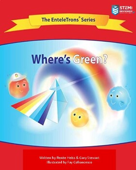 """Rainbows and Prisms Read-aloud with """"The EnteleTrons"""""""