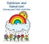 Rainbows and Raindrops! Literacy and Math Activities