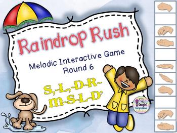 Raindrop Rush - Round 6 (S,-L,-D-R-M-S-L-D')