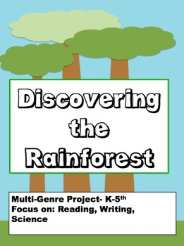 Rainforest Adventure: Multi-Genre Project:Reading and Writing {HANDS-ON PROJECT}