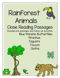 Rainforest Animal Reading Passages and Comprehension for Close Reading