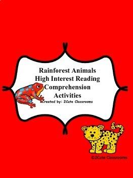 Rainforest Animals: High Interest Reading Comprehension Ac