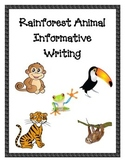 Rainforest Animals Informative Writing
