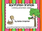 Rainforest Animals: Math and Literacy (Common Core)